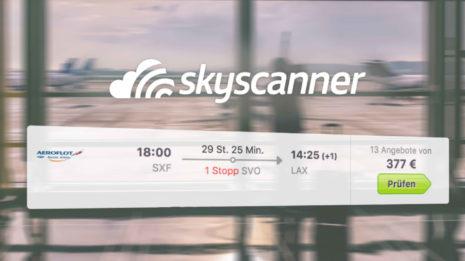 Skyscanner: Finde ganz einfach die günstigsten Flüge